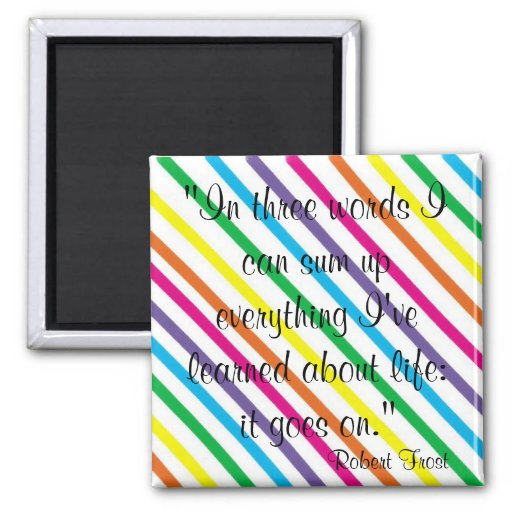Life: It goes on! Magnets