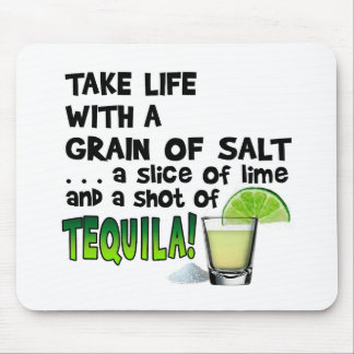 Life, Lime, Salt, TEQUILA! Cocktail Humor Mouse Pad