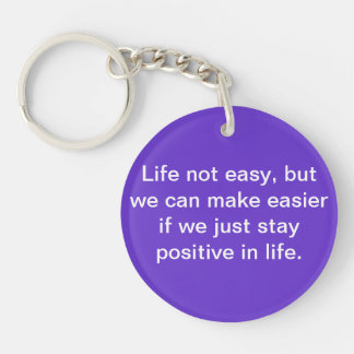 Life not easy key chain