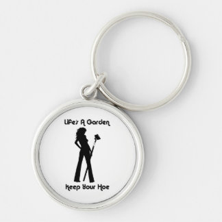 lifes a garden keep your hoe key chain