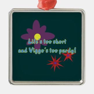 Life's Too Short Christmas Ornament