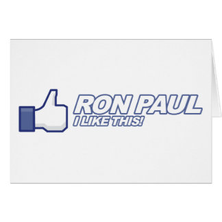 Like Ron Paul - 2012 election president vote Greeting Card
