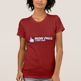 Like Ron Paul - 2012 election president vote Tshirt
