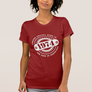 LIMITED EDITION MADE IN 1974 T-Shirt