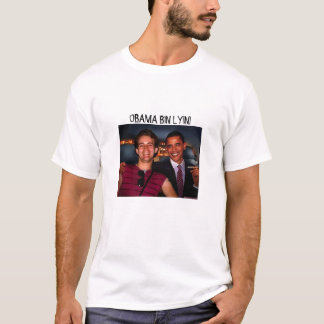 limo_dees, OBAMA BIN LYIN! T-Shirt