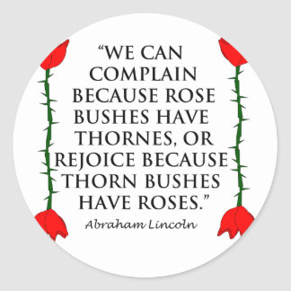 Lincoln: on Thornes and Roses (Two Roses). Classic Round Sticker