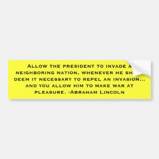 Lincoln: Preemptive War Bumper Sticker