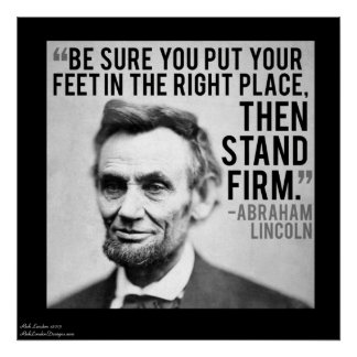 """Lincoln & """"Stand Firm"""" Quote Poster"""