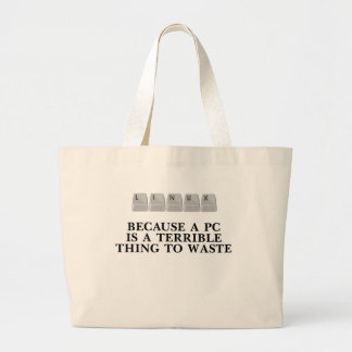 Linux, because a PC is a terrible thing to waste Jumbo Tote Bag