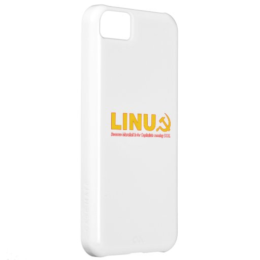 Linux because Microsoft is for capitalists Case For iPhone 5C