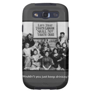Lips That Touch Liquor Shall Not Touch Ours Galaxy S3 Covers