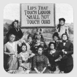 Lips That Touch Liquor Shall Not Touch Ours Square Sticker