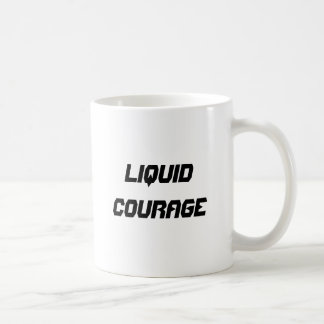 Liquid courage classic white coffee mug