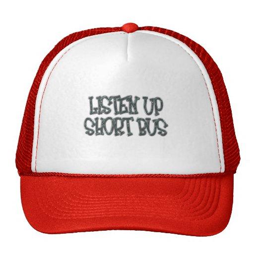 Listen Up, Short Bus Apparel Trucker Hats