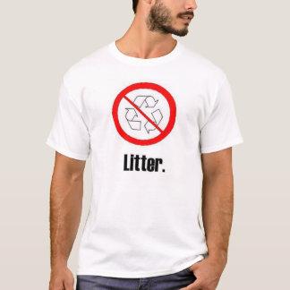 Litter. T-Shirt