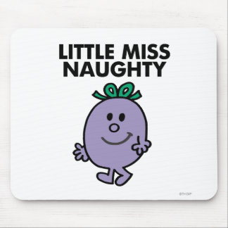 Little Miss Naughty | Black Lettering Mouse Pad