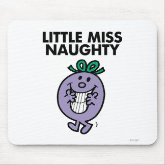 Little Miss Naughty | Huge Smile Mouse Pad