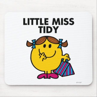 Little Miss Tidy | Black Lettering Mouse Pad