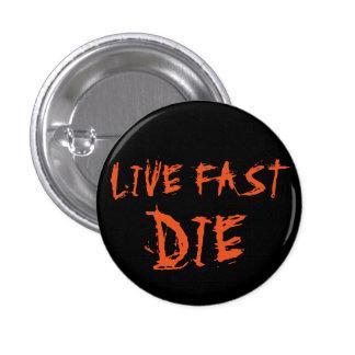 LIVE FAST DIE PUNK PIN