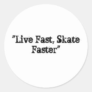 """Live Fast, Skate Faster"" Sticker"