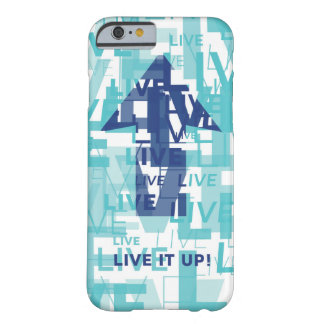 'Live It Up' Barely There iPhone 6/6s Case