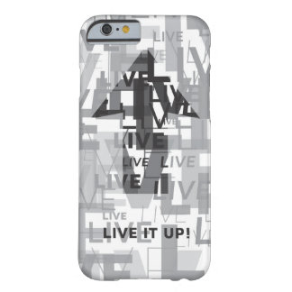 'Live It Up' Barely There iPhone 6/6s Case Barely There iPhone 6 Case
