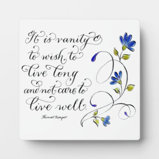 Live Long live well inspirational quote typography Plaque