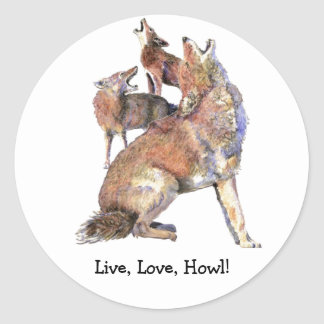 Live Love Howl Fun Quote Howling Coyotes Classic Round Sticker