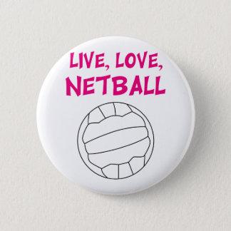 Live Love Netball 6 Cm Round Badge