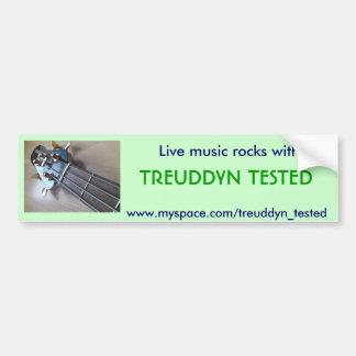 Live music rocks with Treuddyn Tested Bumper Sticker