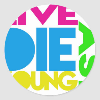 Live nearly young classic round sticker