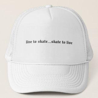 live to skate...skate to live trucker hat