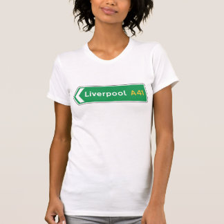 Liverpool, UK Road Sign Tee Shirts