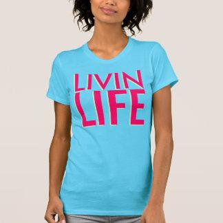 Livin Life Ladies Top Tees