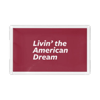 Livin' the American Dream