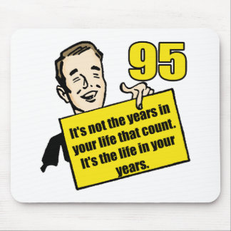 Living Life 95th Birthday Gifts Mouse Pad