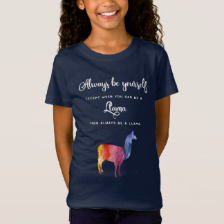 Llama. Always be yourself except ... Watercolor T-Shirt