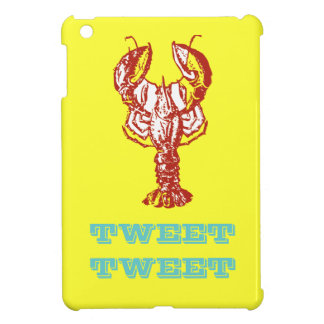 Lobster go Tweet-tweet iPad Mini Case