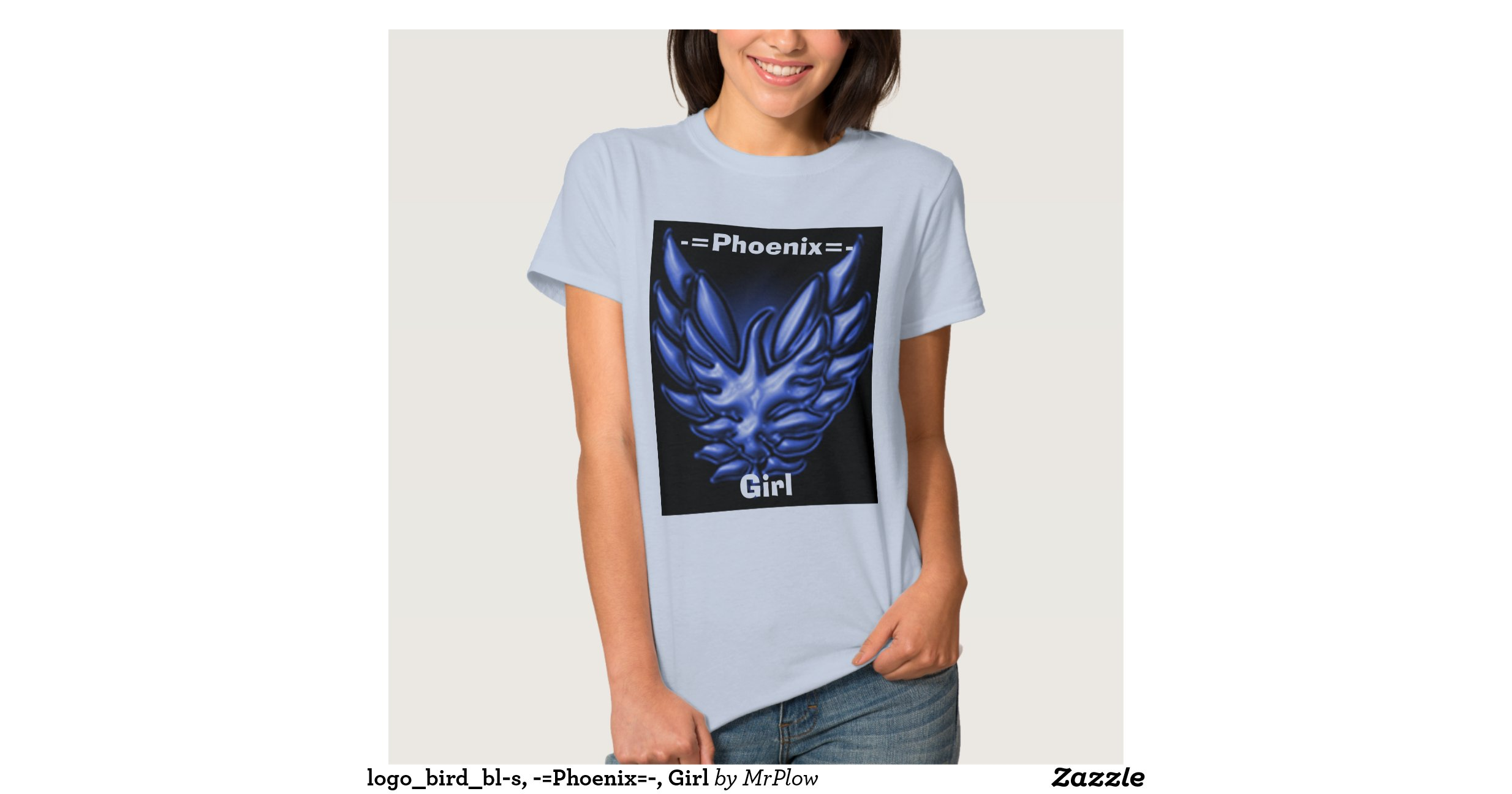 Logo bird bl s phoenix girl tshirt zazzle for Phoenix t shirt printing