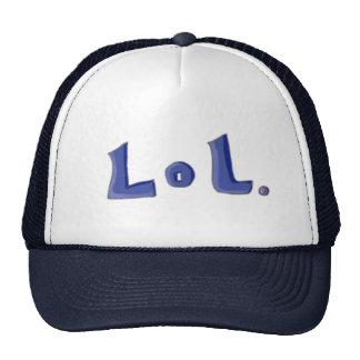 LoL. Hat