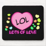 LOL Lots Of Love Mousepad