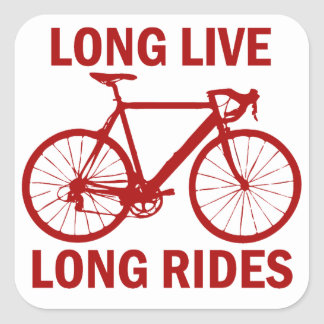 Long Live Long Rides Square Sticker