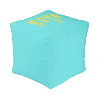 Look Pretty Play Dirty Funny Quotes Teal Pouf