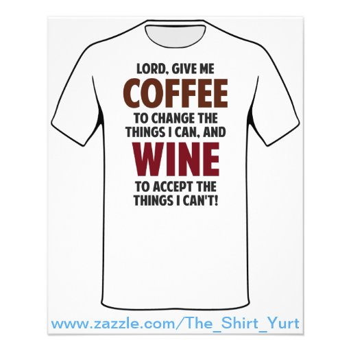 Lord, Give Me Coffee And Wine Full Color Flyer
