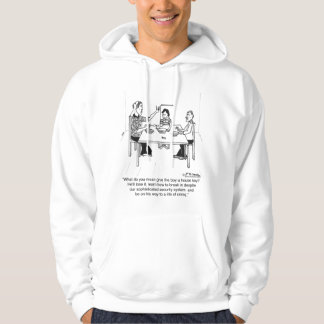 Losing a Key Leads To Life of Crime Hoodie