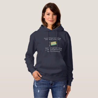 Lost Men Wont Ask For Directions Hoodie