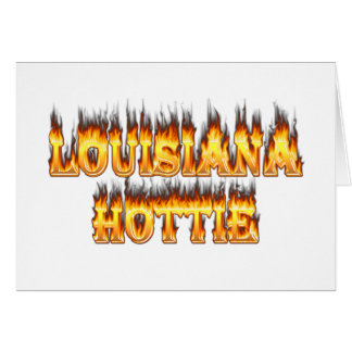 Louisiana Hottie Fire and Flames Card