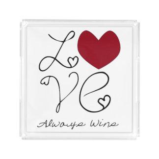 Love Always Wins Acrylic Tray