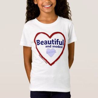 Love Being Beautiful & Modest T-Shirt
