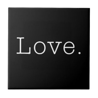 Love. Black And White Love Quote Template Small Square Tile